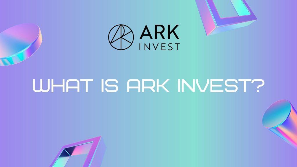 ARKインベスト社とは?