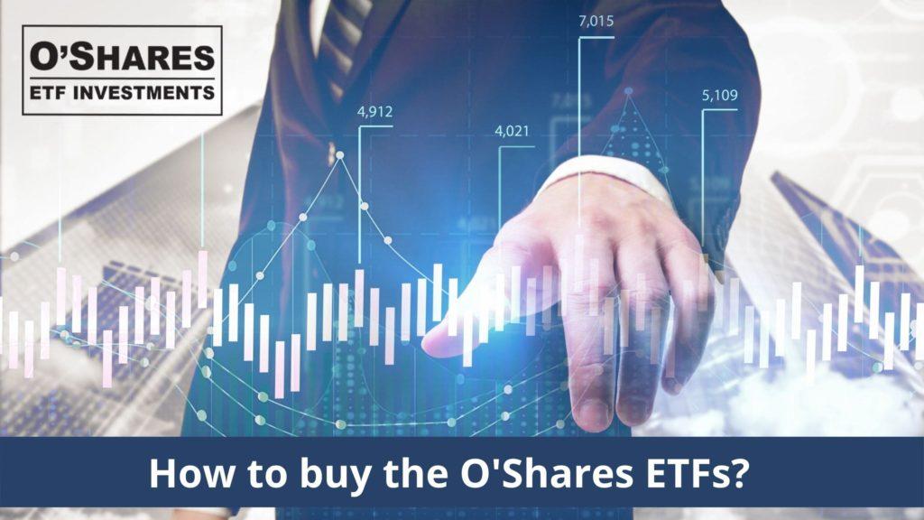 O'SharesのETFの買い方とは?