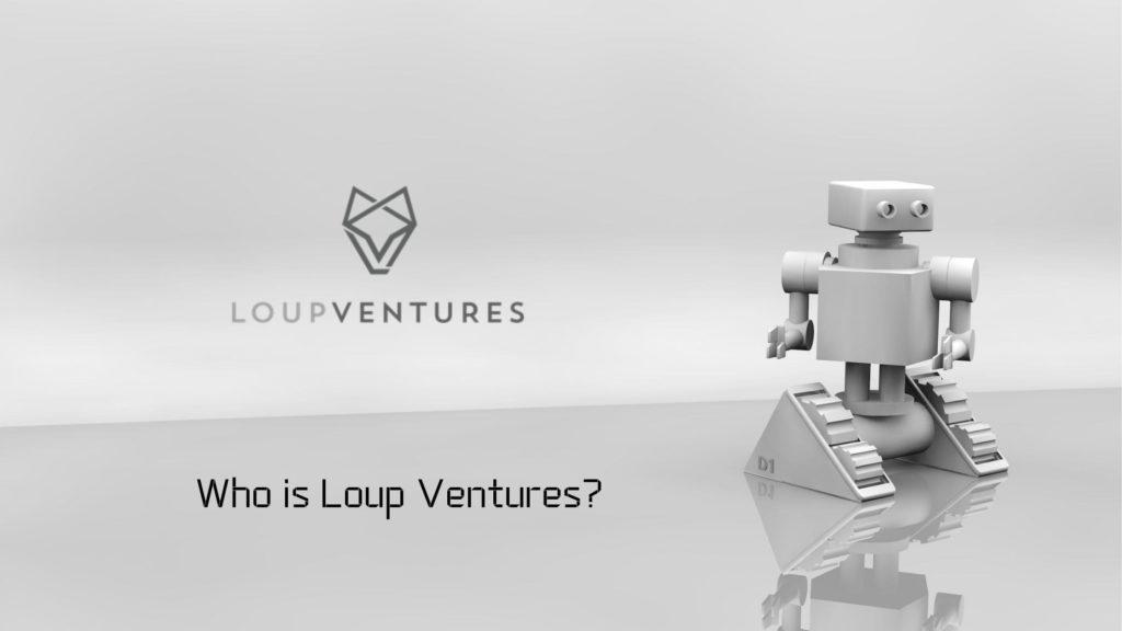 Loup Ventures社とは?