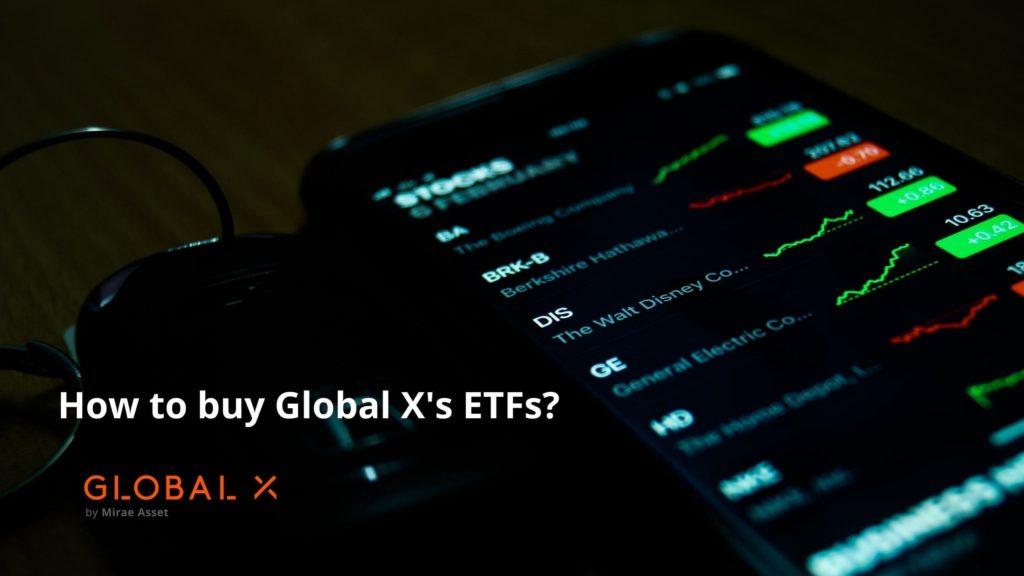 グローバルXのETFの買い方とは?