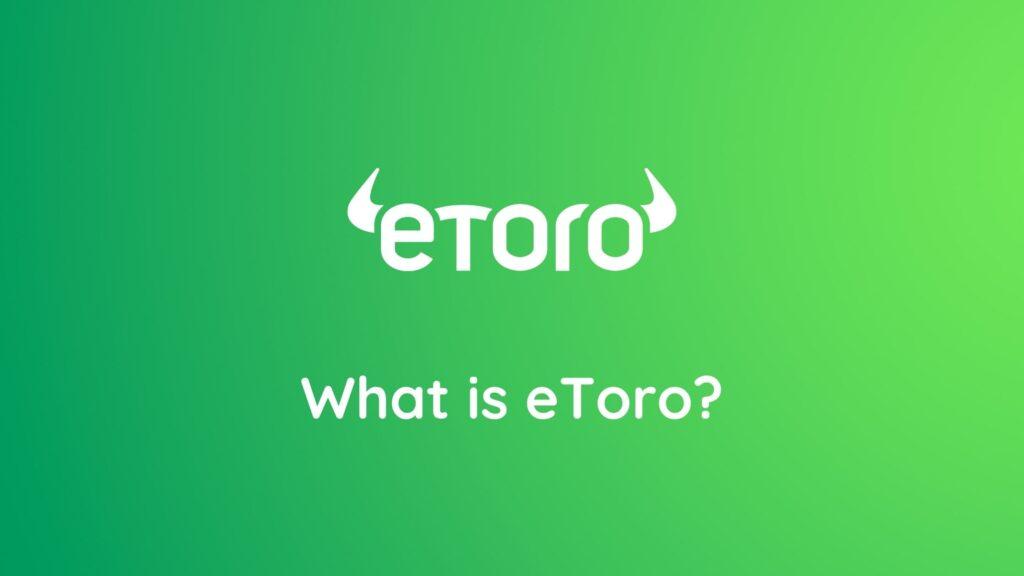 eToroってどんなサービス?