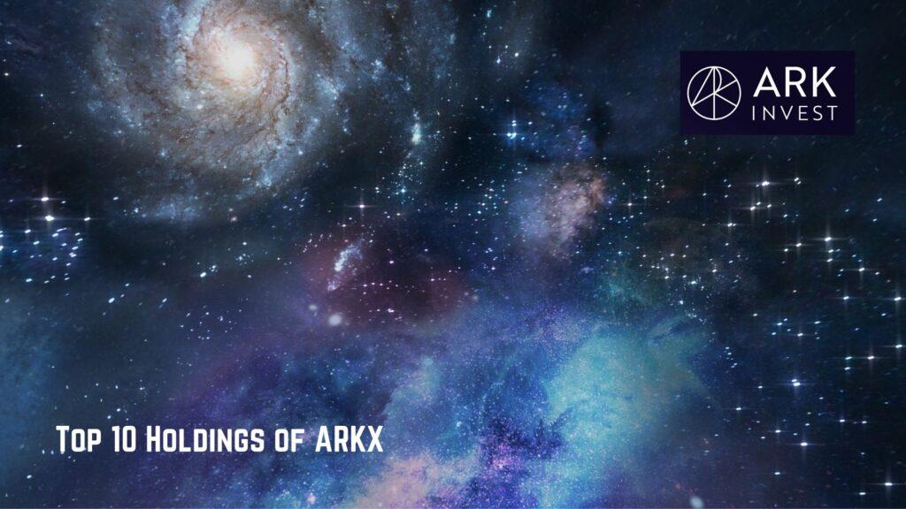 ARKXの構成銘柄
