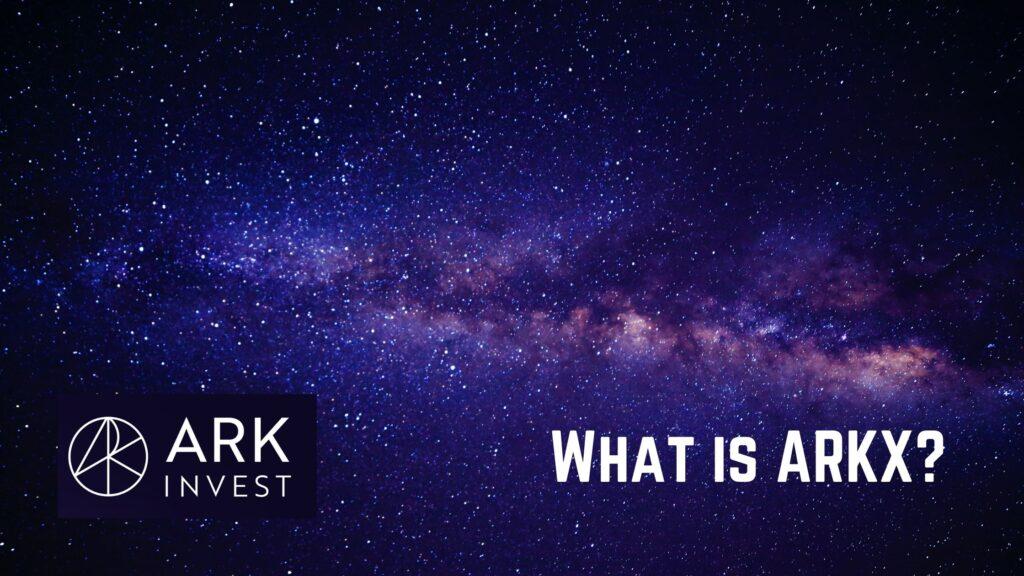ARKXってどんなETF?