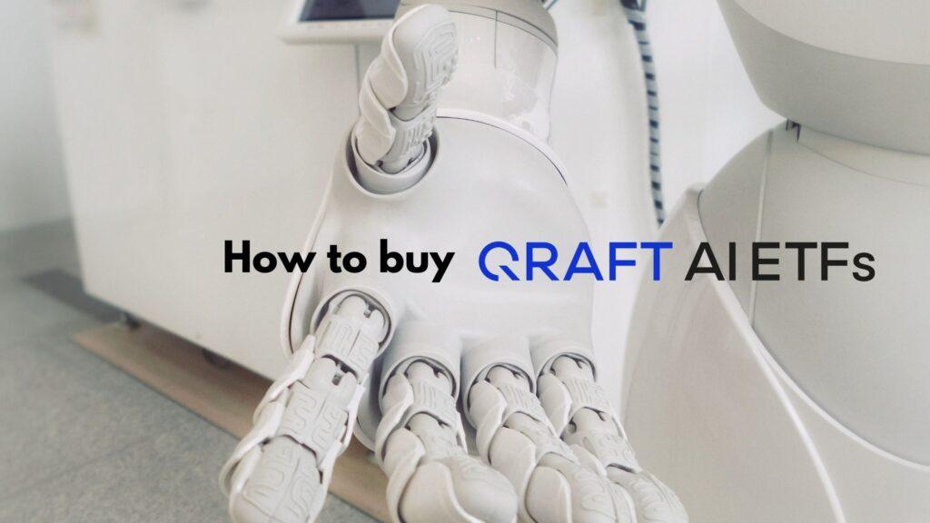 Qraft AI-Enhanced ETFの購入方法