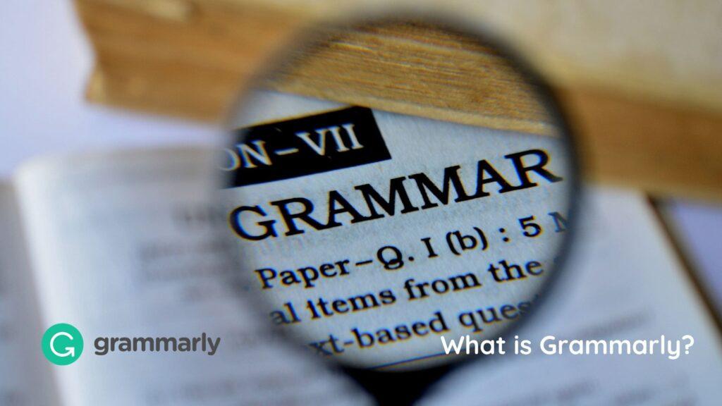 Grammarlyとは?